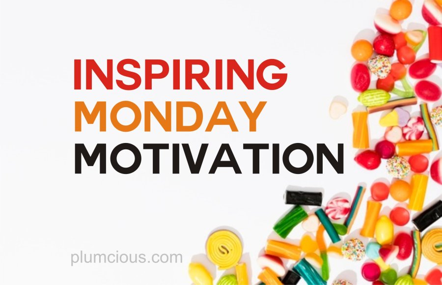 Inspirational Quotes to Start the Week