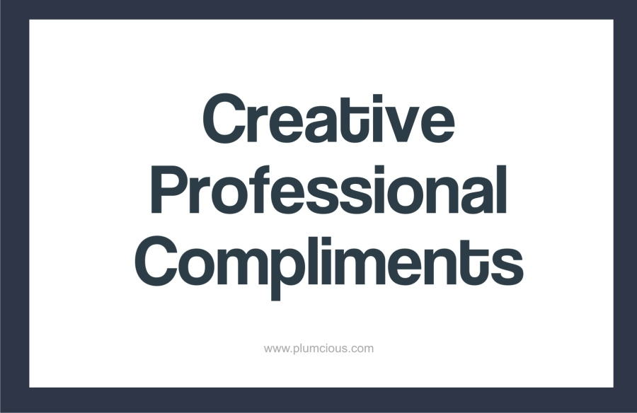 How To Praise Someone Professionally